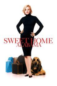 SWEET HOME ALABAMA (2002) สวีทนัก…รักเราไม่เก่าเลย