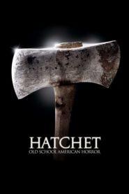 Hatchet (2006) เชือดเฉือนอารมณ์