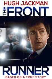 The Front Runner เดอะ ฟร้อนท์ รันเนอร์