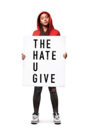 The Hate U Give เดอะ เฮต ยู กีฟ